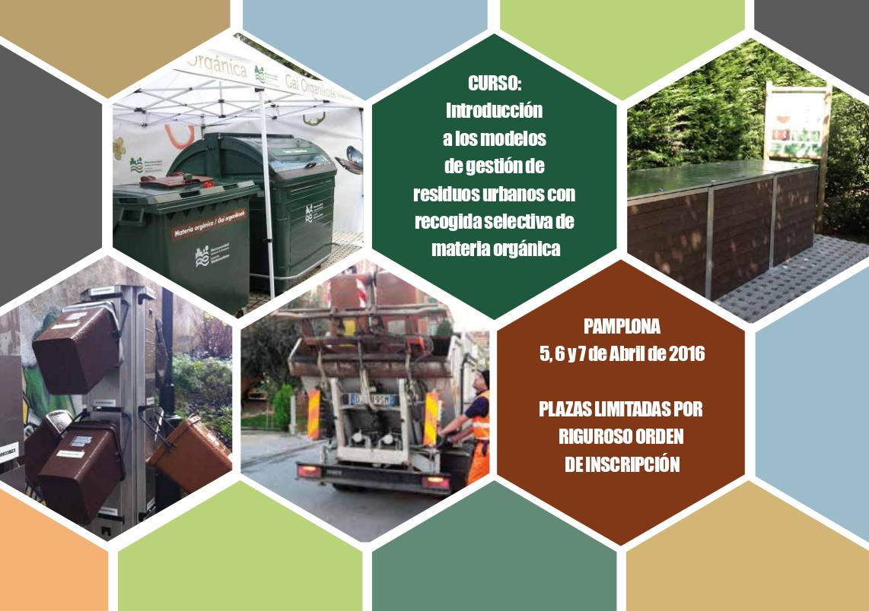 Curso Introducción a los Modelos de Gestión de Residuos Urbanos con Recogida Selectiva de Materia Orgánica